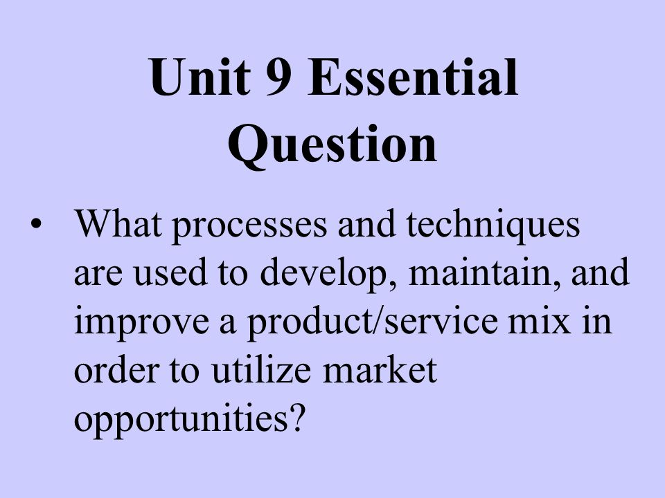 Unit 9 Essential Question