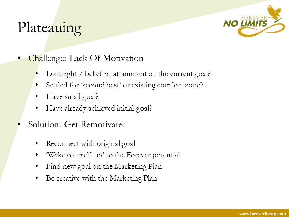 Plateauing Challenge: Lack Of Motivation Solution: Get Remotivated