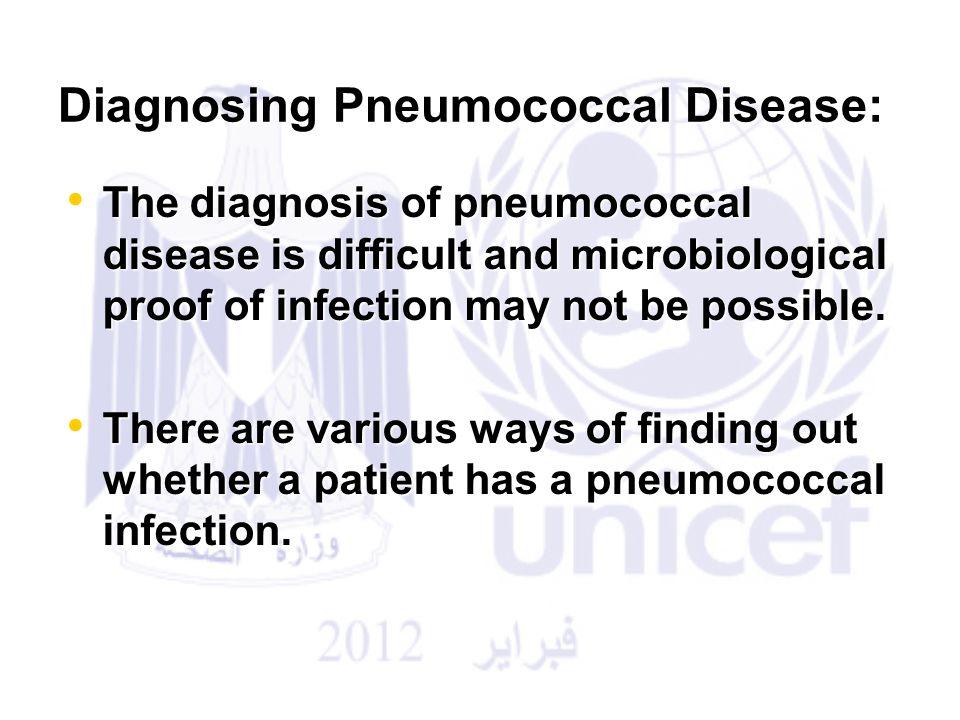 Diagnosing Pneumococcal Disease: