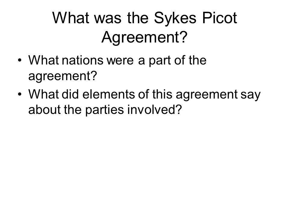 What was the Sykes Picot Agreement