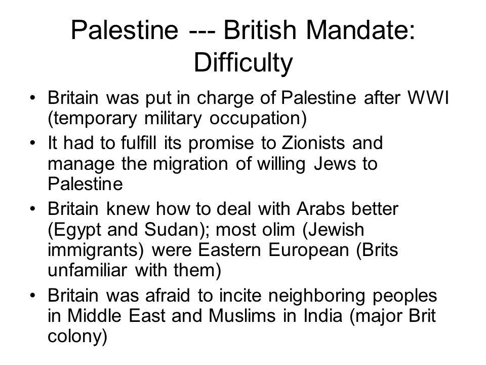 Palestine --- British Mandate: Difficulty