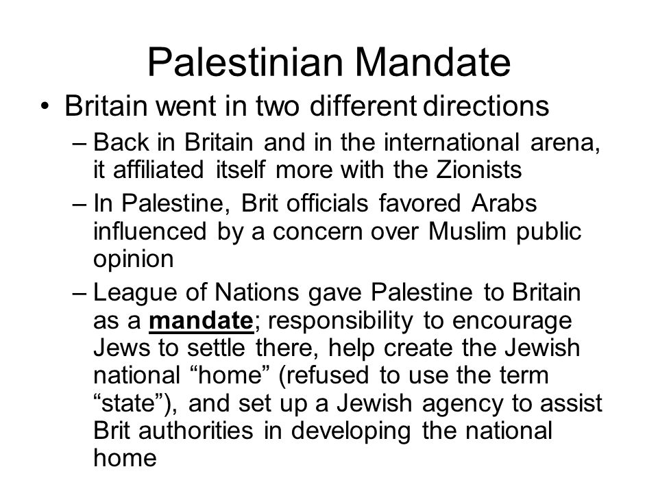 Palestinian Mandate Britain went in two different directions