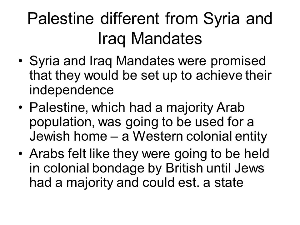 Palestine different from Syria and Iraq Mandates