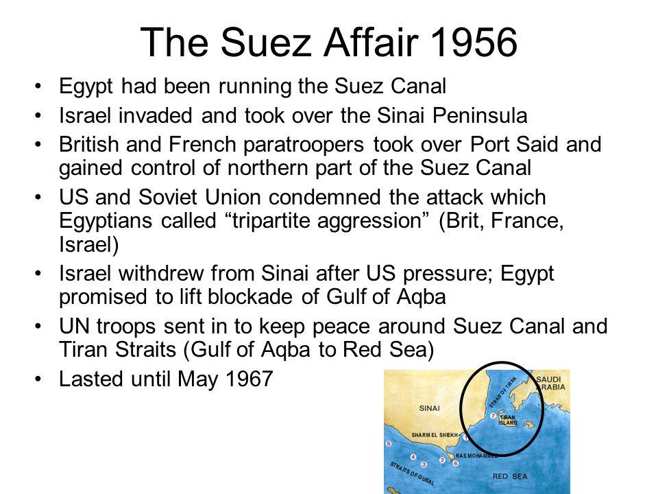 The Suez Affair 1956 Egypt had been running the Suez Canal