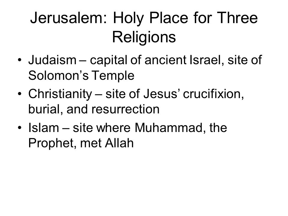 Jerusalem: Holy Place for Three Religions