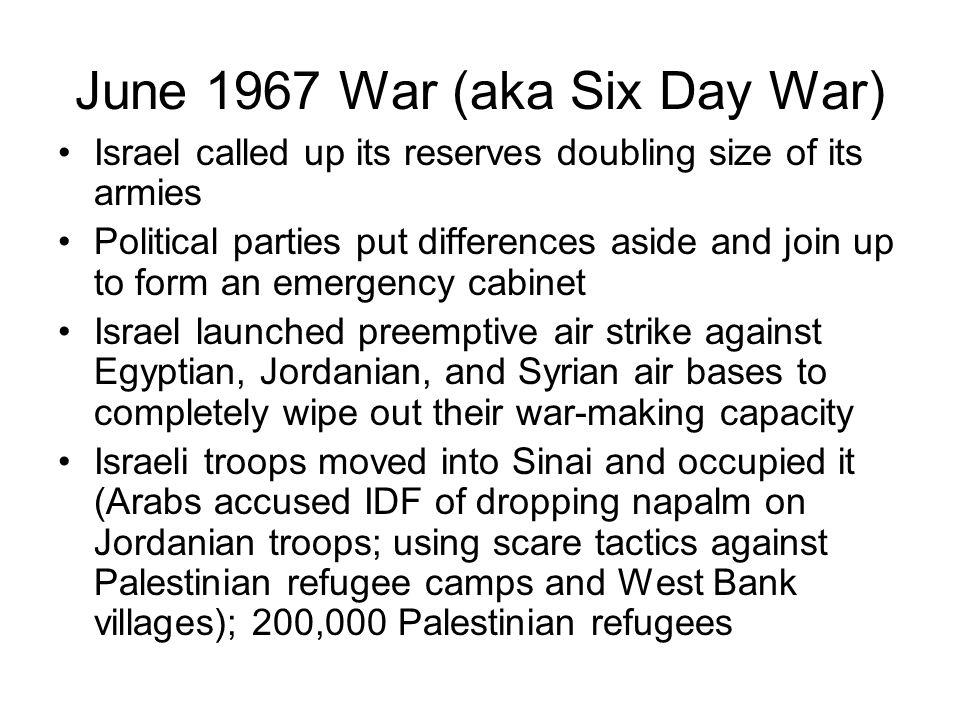 June 1967 War (aka Six Day War)