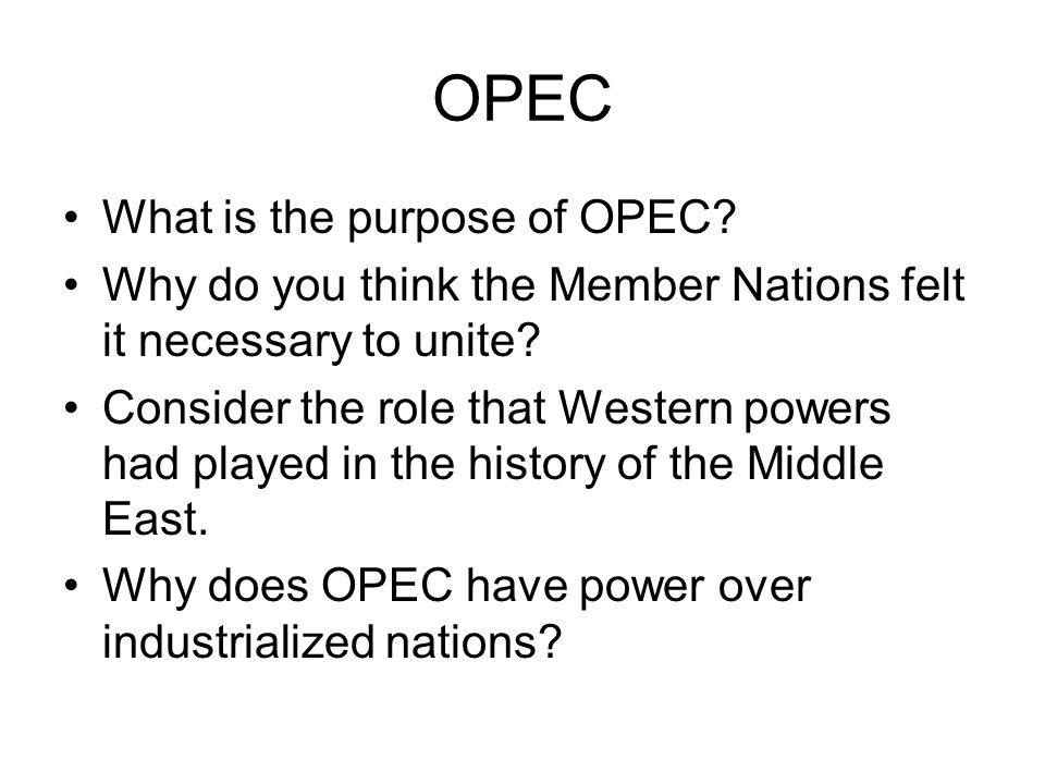 OPEC What is the purpose of OPEC