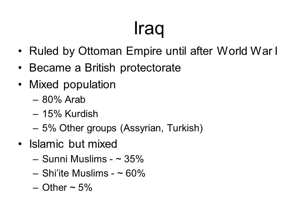 Iraq Ruled by Ottoman Empire until after World War I