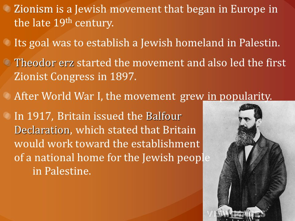 Zionism is a Jewish movement that began in Europe in the late 19th century.