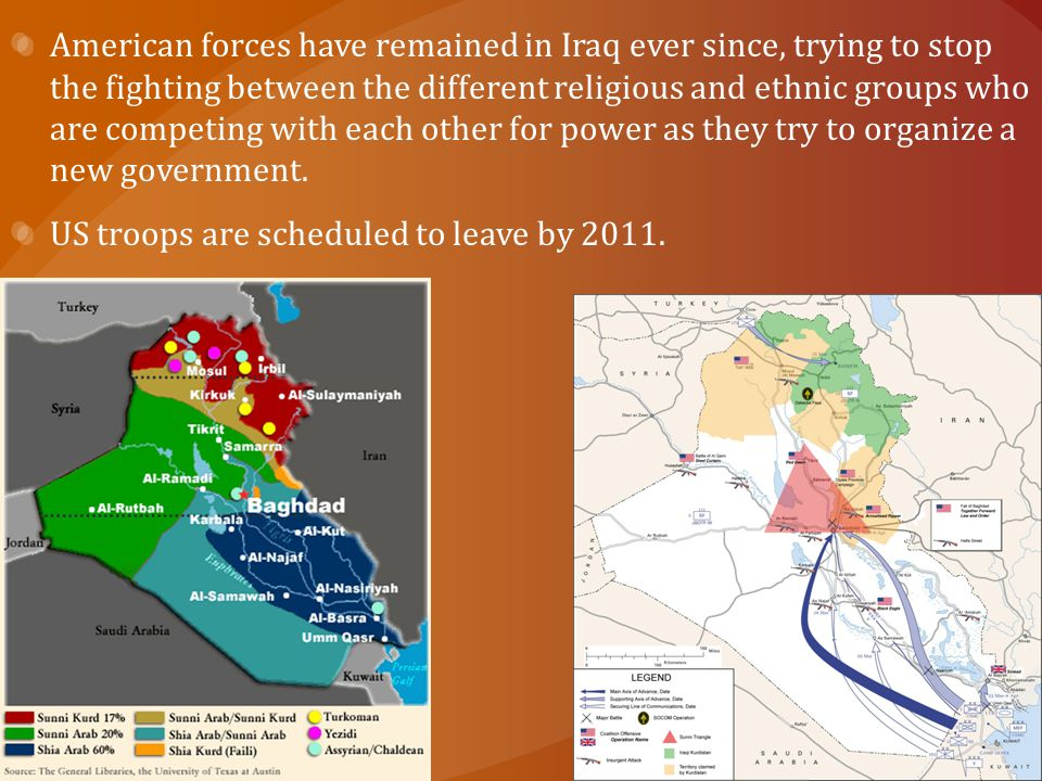American forces have remained in Iraq ever since, trying to stop the fighting between the different religious and ethnic groups who are competing with each other for power as they try to organize a new government.