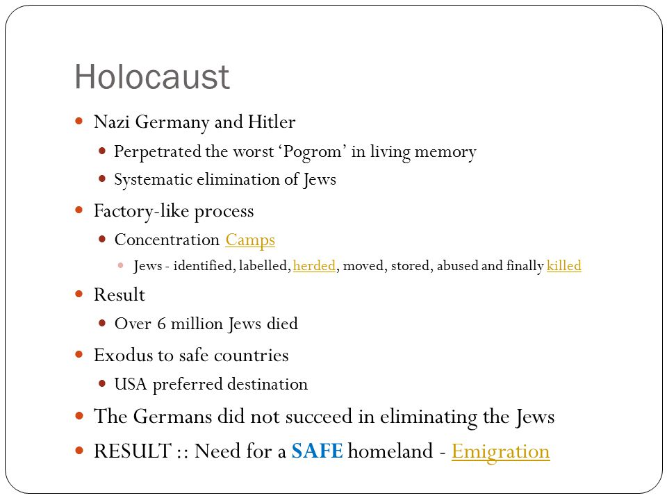 Holocaust The Germans did not succeed in eliminating the Jews
