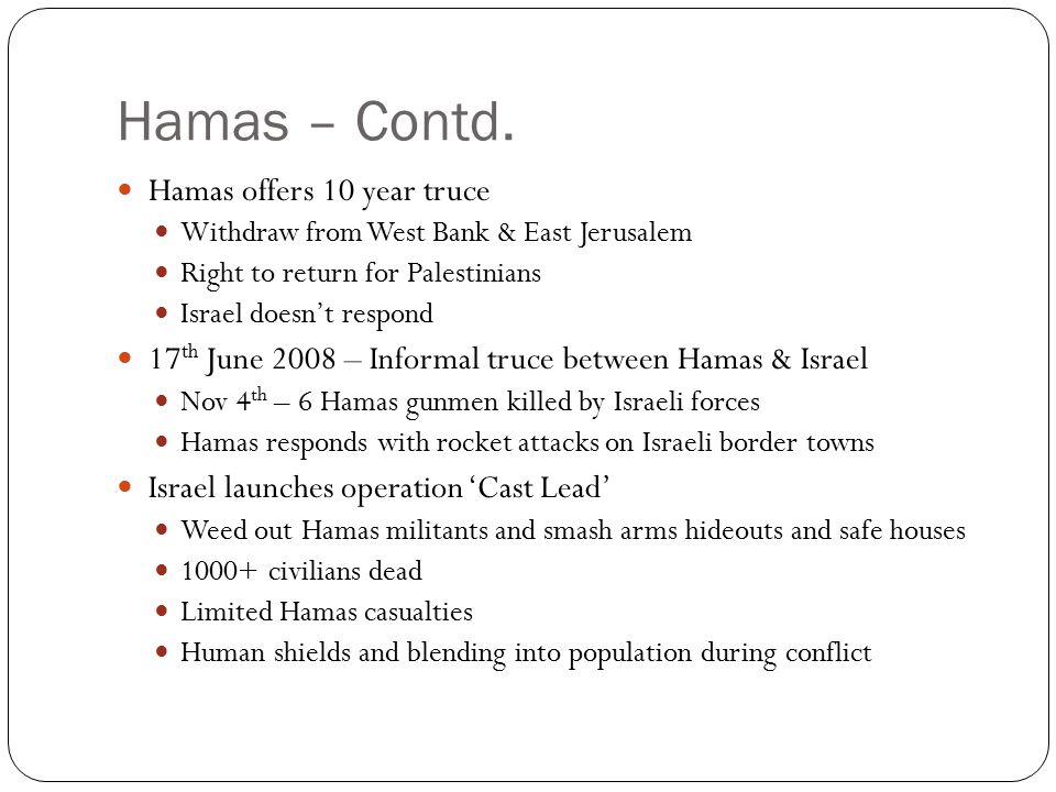 Hamas – Contd. Hamas offers 10 year truce
