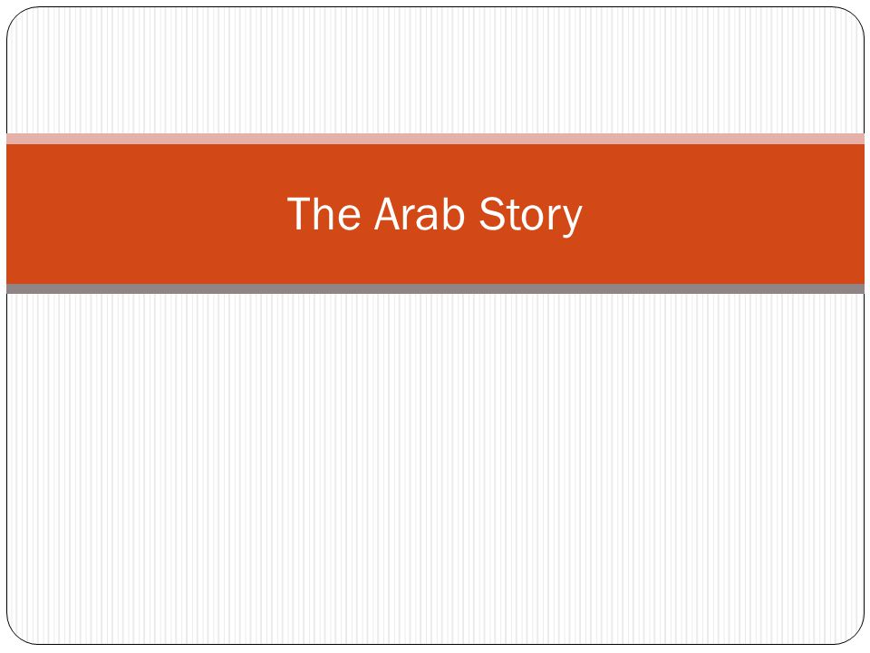 The Arab Story