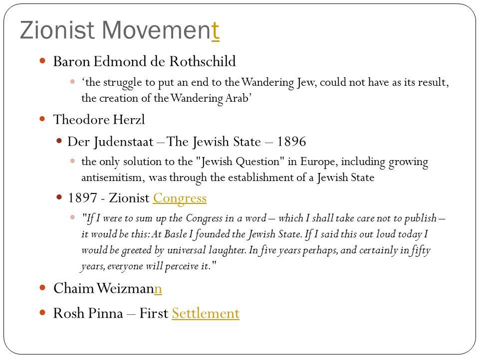 Zionist Movement Baron Edmond de Rothschild Chaim Weizmann