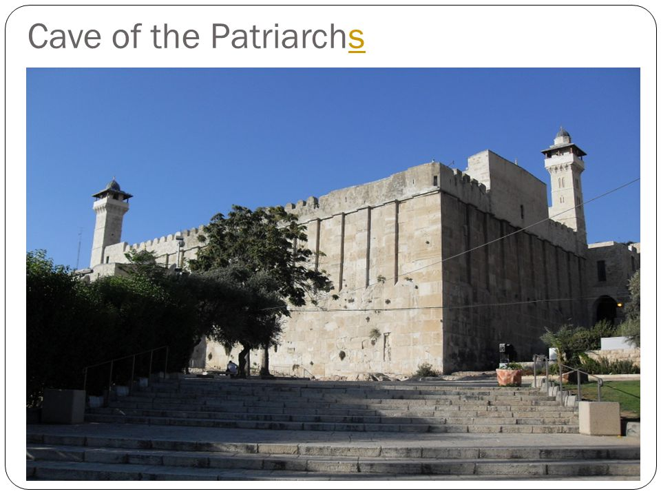 Cave of the Patriarchs