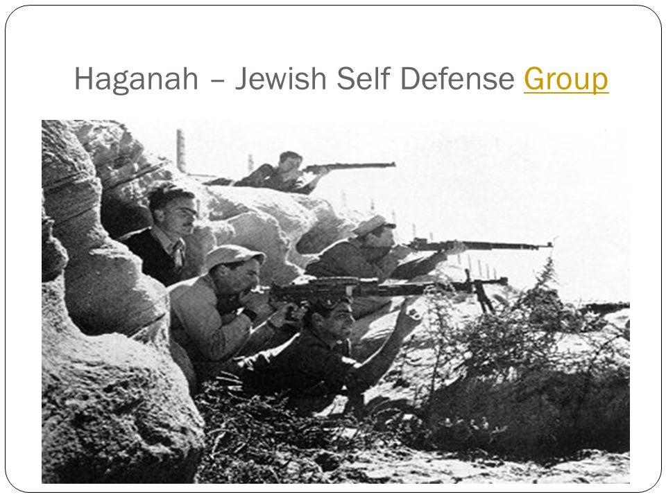 Haganah – Jewish Self Defense Group