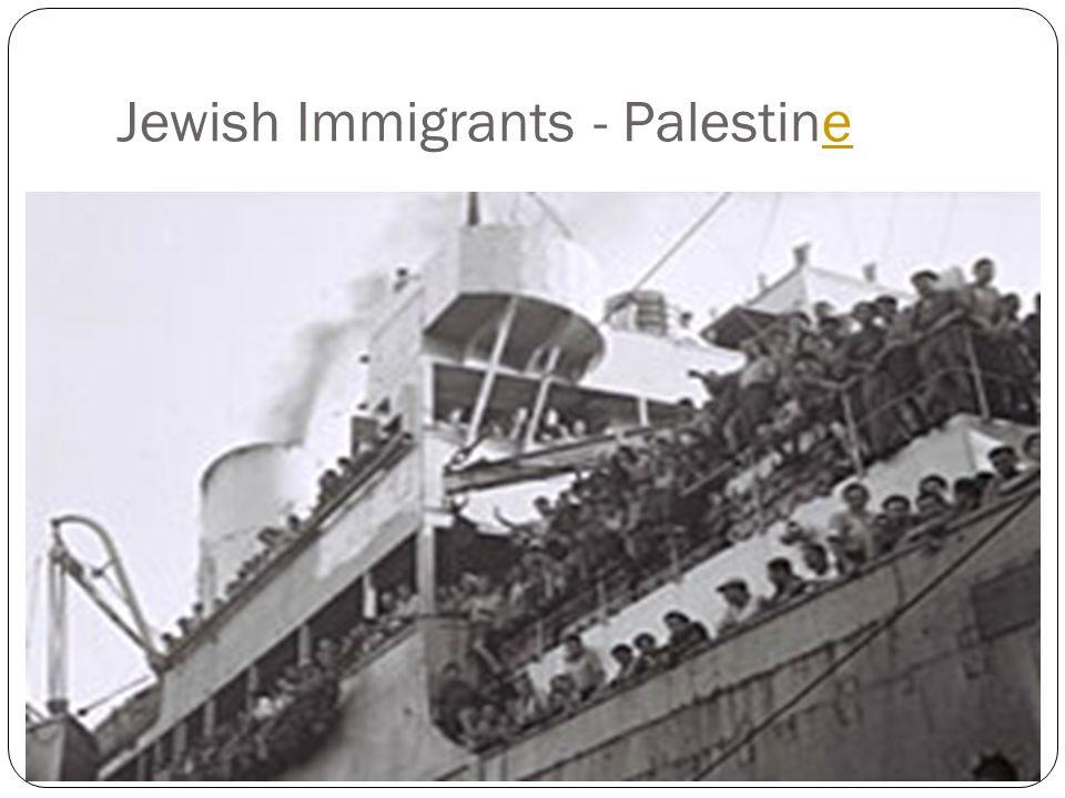 Jewish Immigrants - Palestine