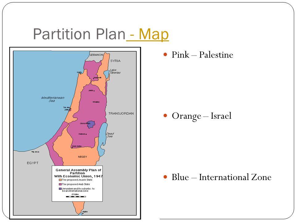Partition Plan - Map Pink – Palestine Orange – Israel