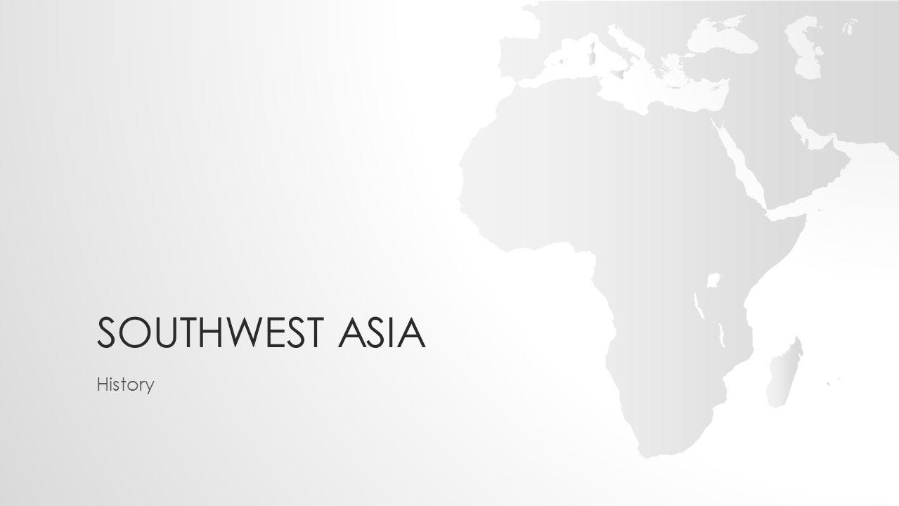 Southwest Asia History