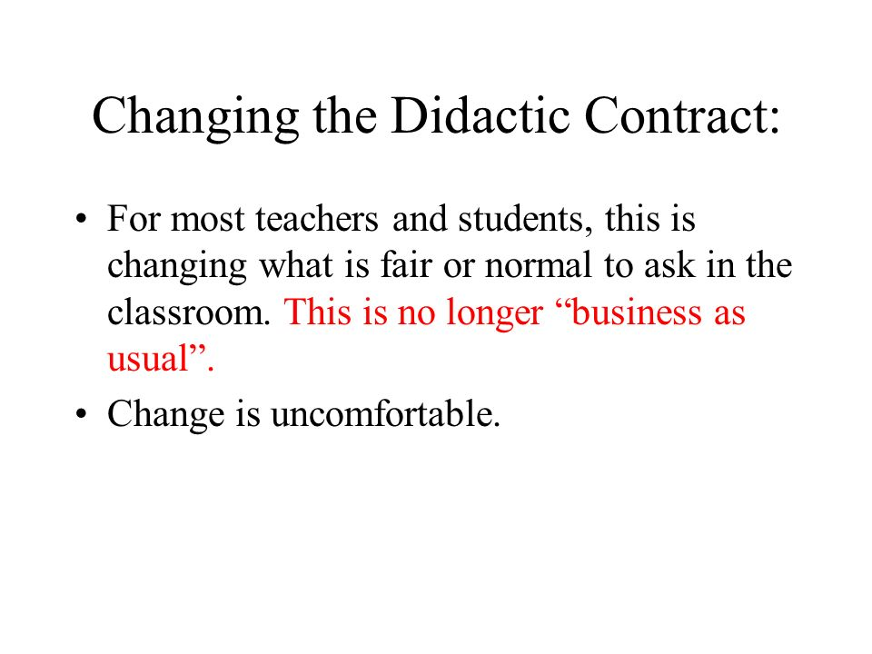 Changing the Didactic Contract: