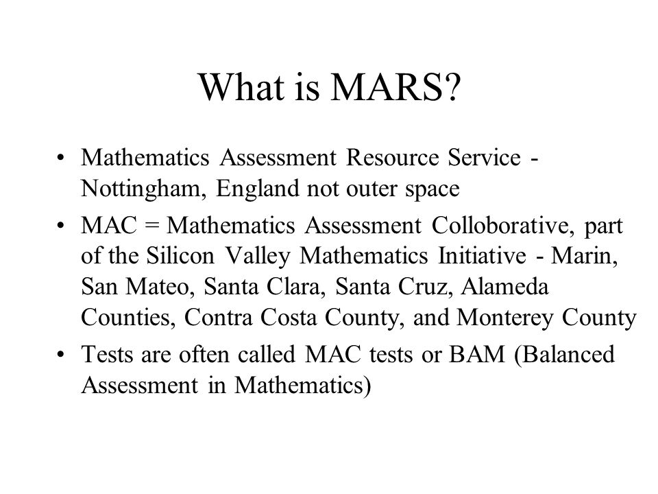 What is MARS Mathematics Assessment Resource Service - Nottingham, England not outer space.