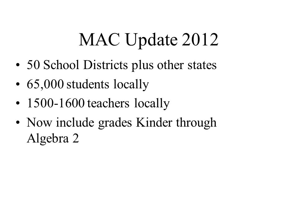 MAC Update 2012 50 School Districts plus other states