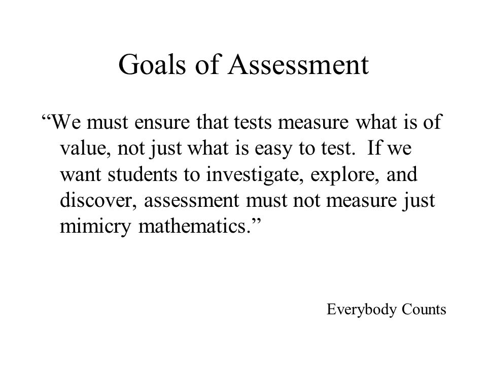 Goals of Assessment