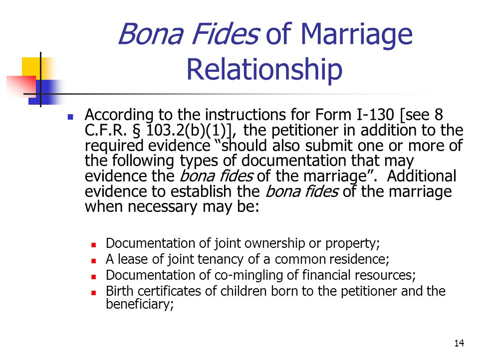 Bona Fides of Marriage Relationship