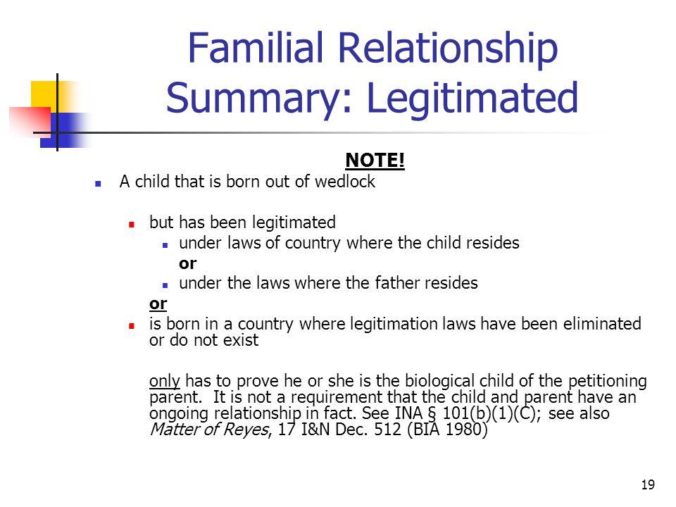 Familial Relationship Summary: Legitimated