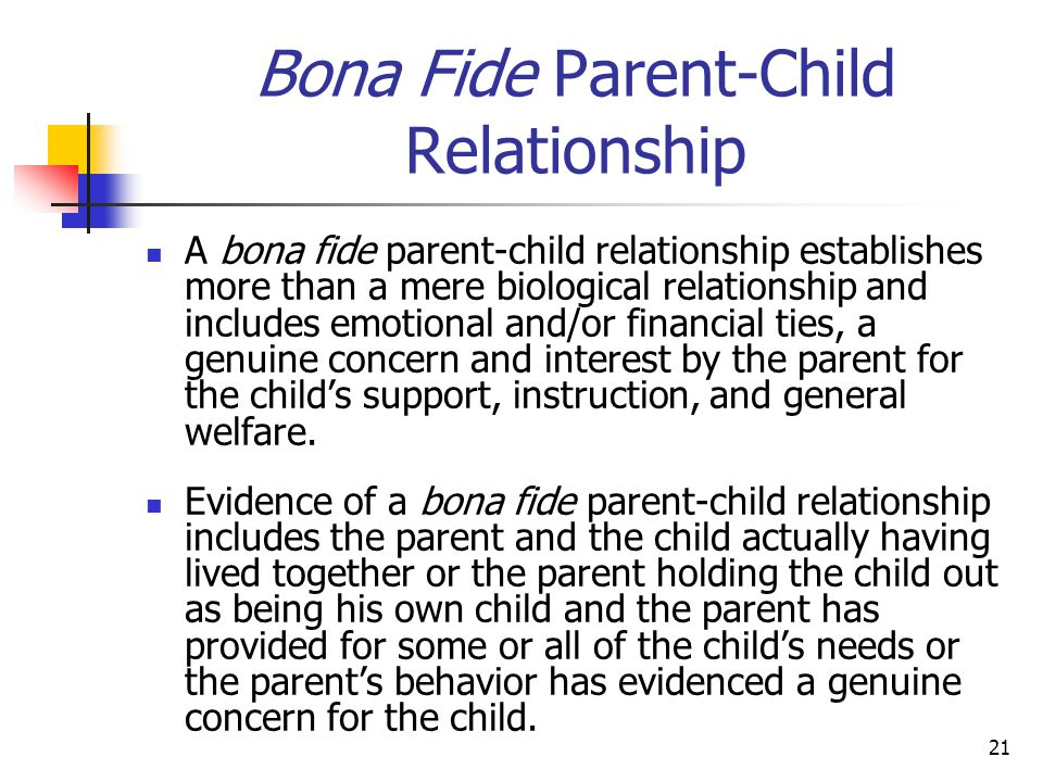 Bona Fide Parent-Child Relationship
