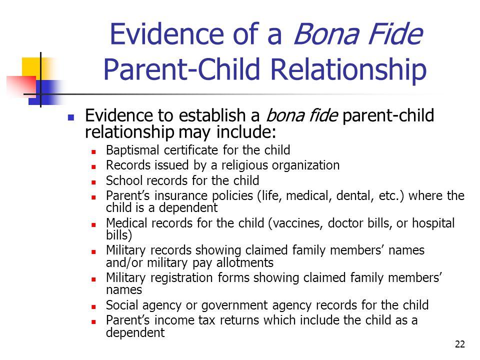 Evidence of a Bona Fide Parent-Child Relationship