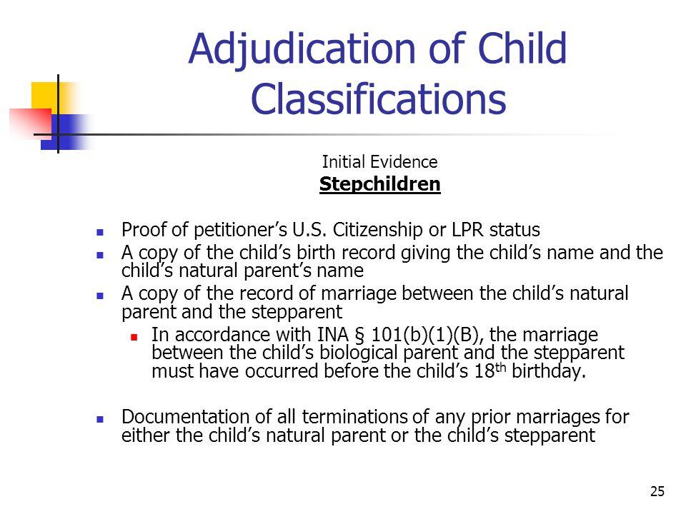 Adjudication of Child Classifications