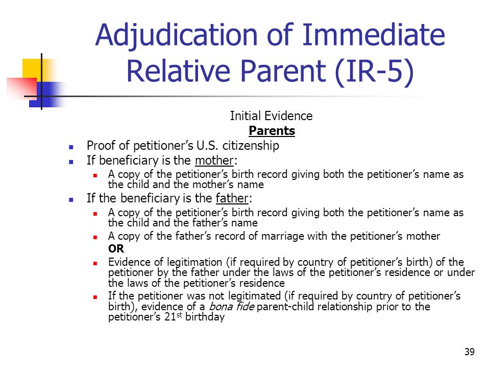 Adjudication of Immediate Relative Parent (IR-5)