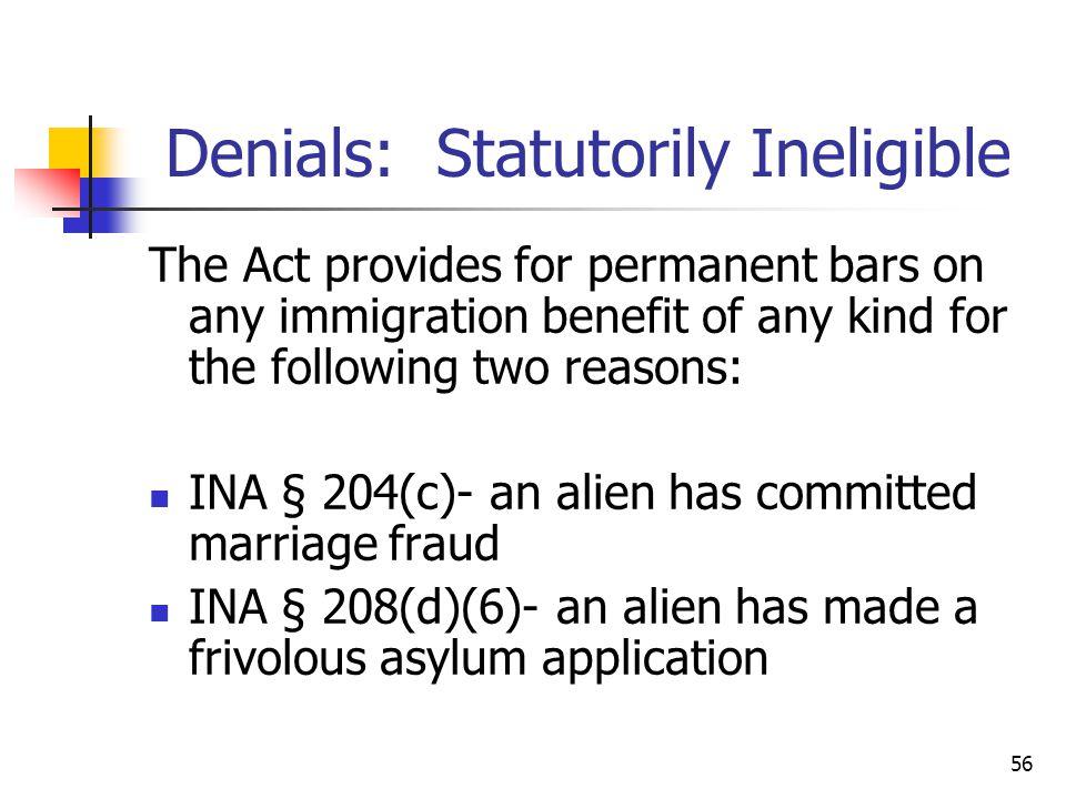 Denials: Statutorily Ineligible