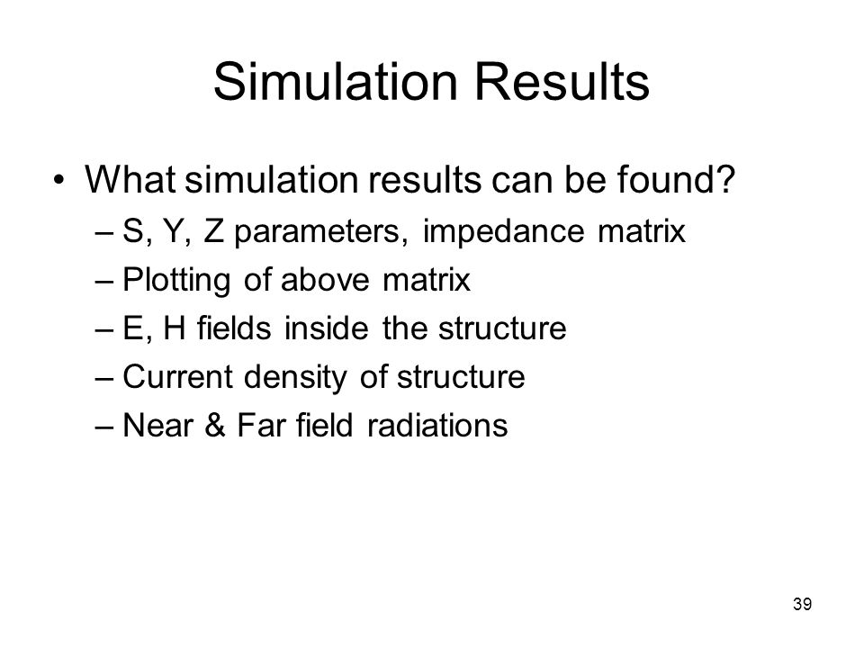 Simulation Results What simulation results can be found