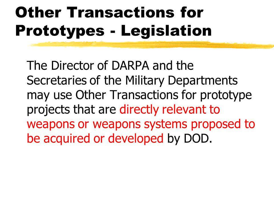 Other Transactions for Prototypes - Legislation