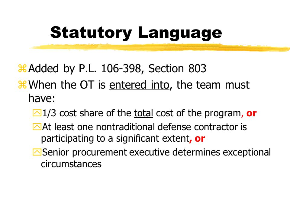 Statutory Language Added by P.L. 106-398, Section 803
