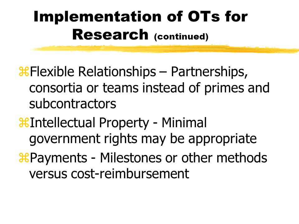 Implementation of OTs for Research (continued)