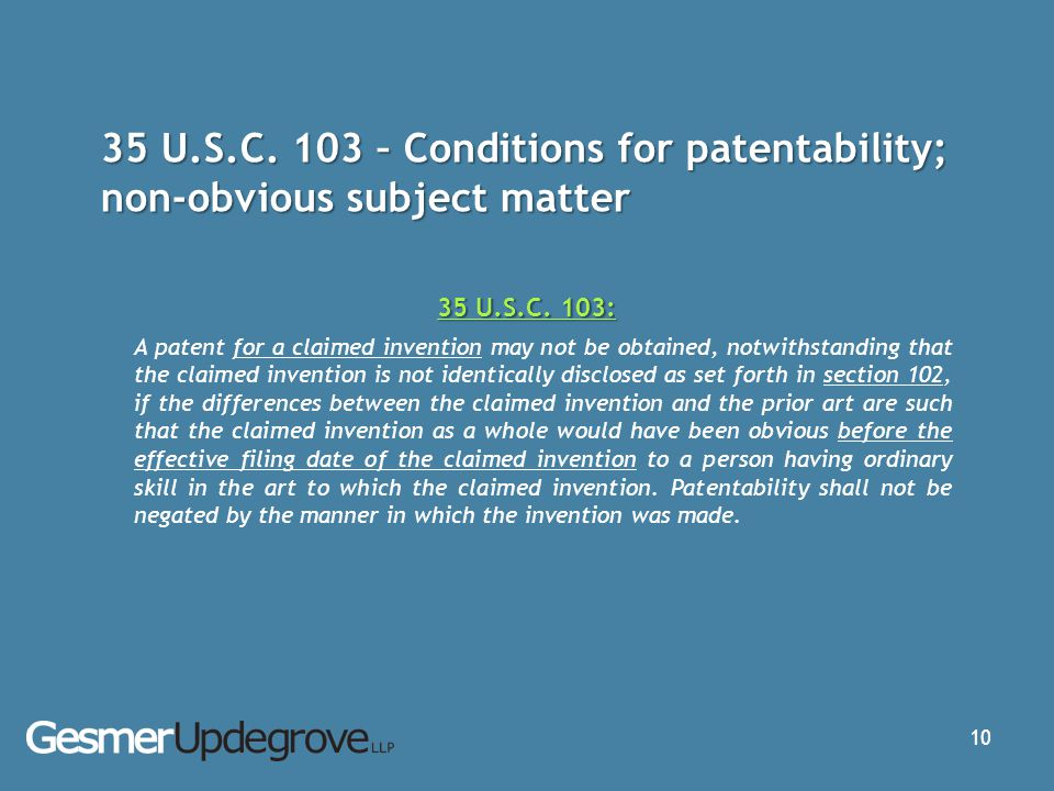 35 U.S.C. 103 – Conditions for patentability; non-obvious subject matter