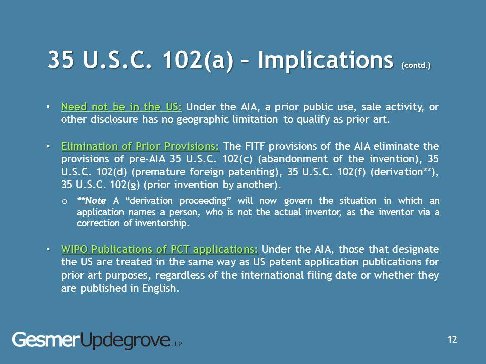 35 U.S.C. 102(a) – Implications (contd.)