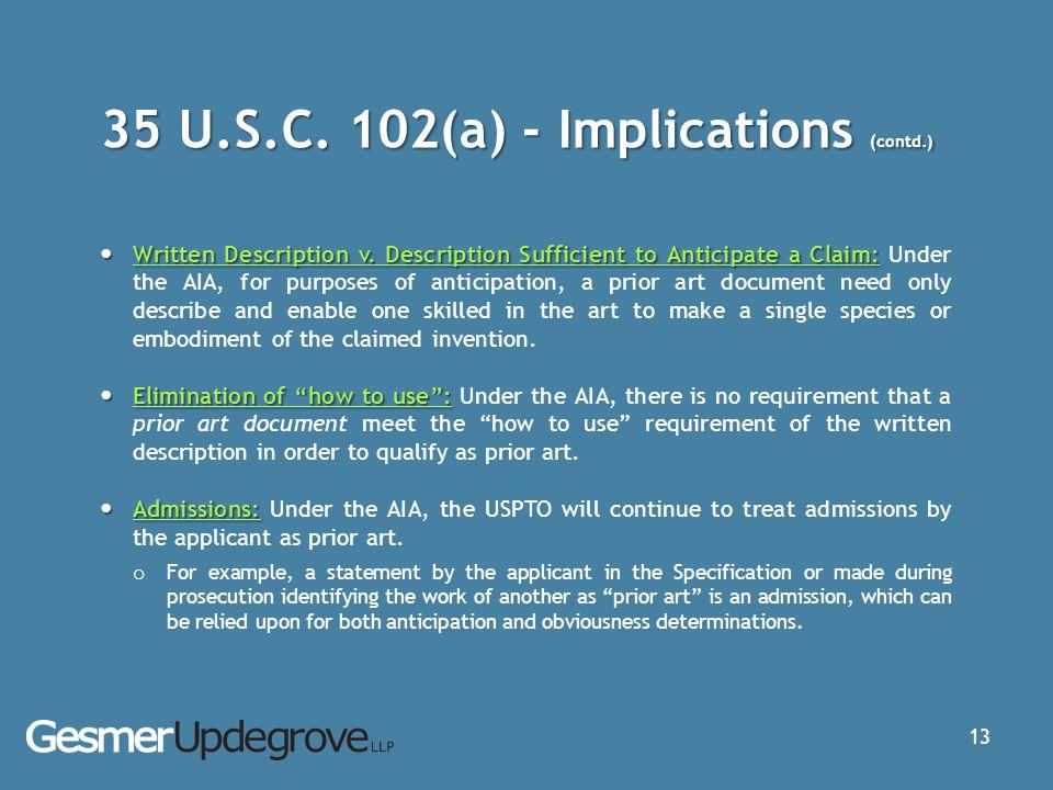 35 U.S.C. 102(a) - Implications (contd.)
