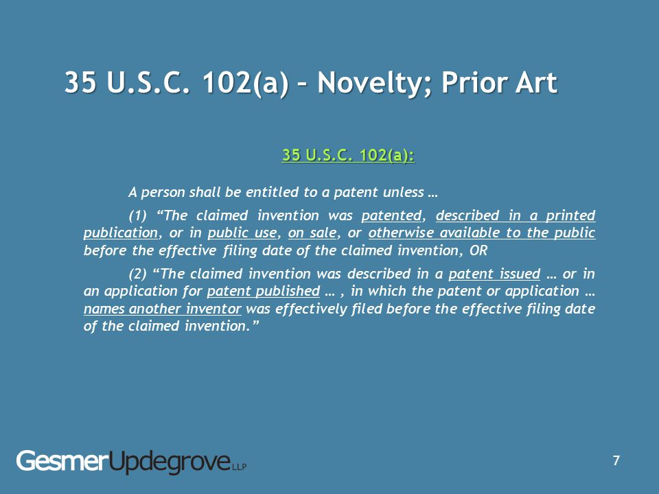 35 U.S.C. 102(a) – Novelty; Prior Art