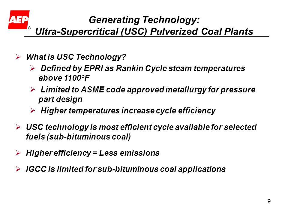 Generating Technology: Ultra-Supercritical (USC) Pulverized Coal Plants