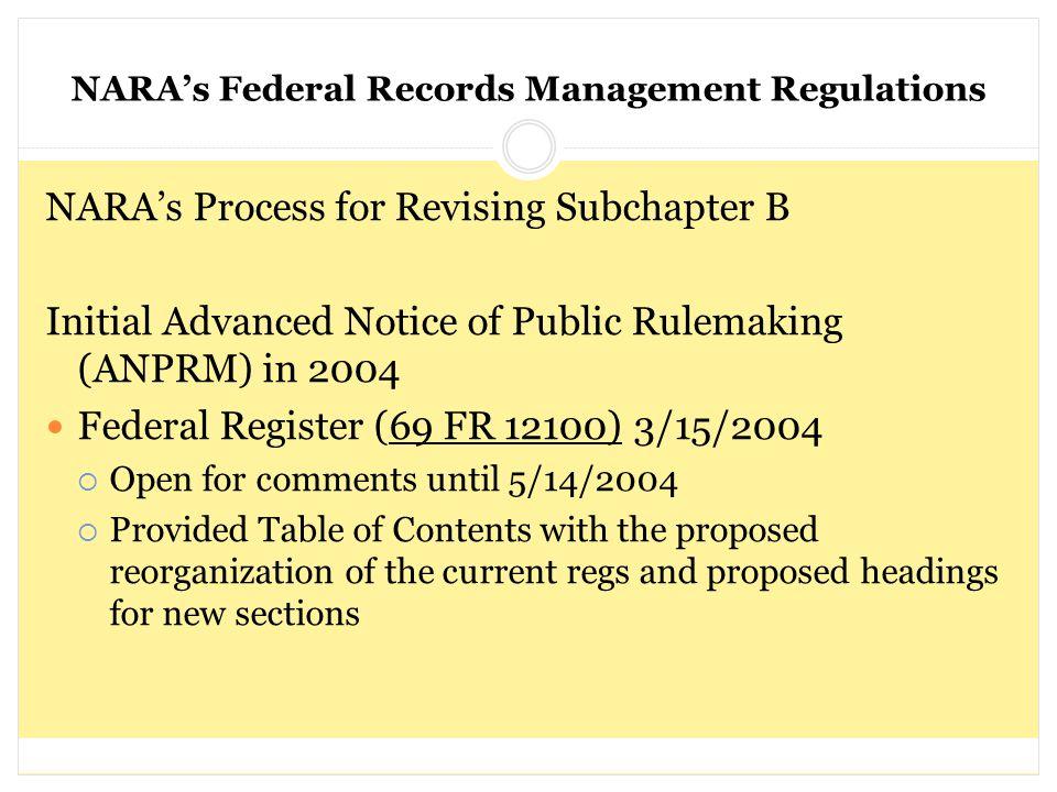 NARA's Federal Records Management Regulations