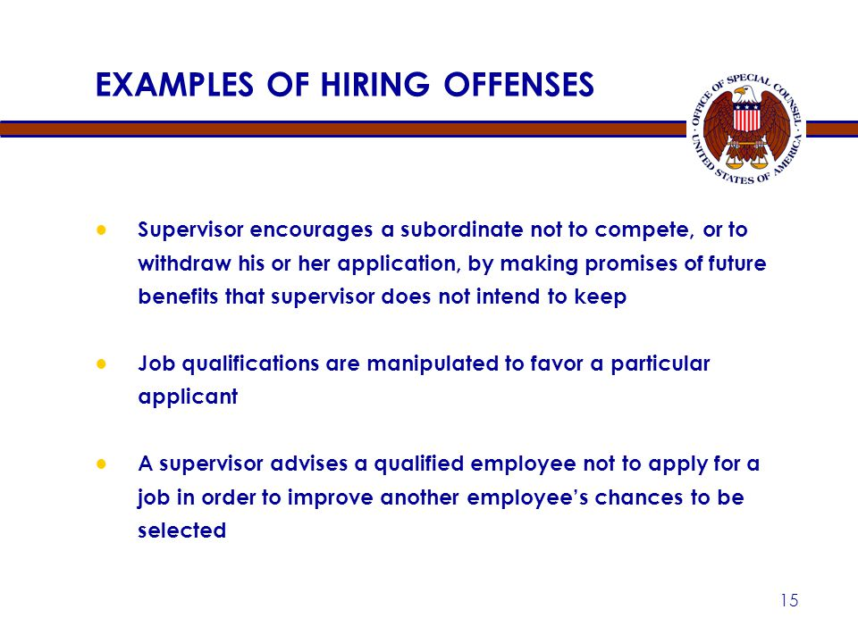 EXAMPLES OF HIRING OFFENSES