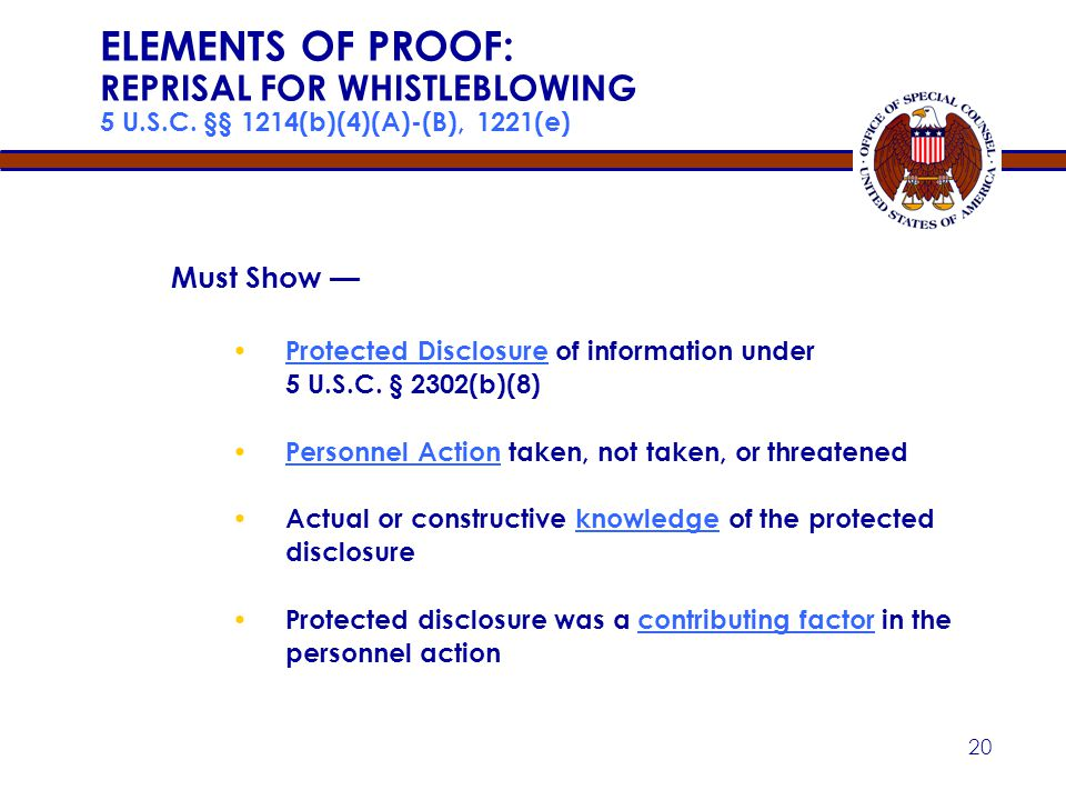 Apr-17 ELEMENTS OF PROOF: REPRISAL FOR WHISTLEBLOWING 5 U.S.C. §§ 1214(b)(4)(A)-(B), 1221(e) Must Show —