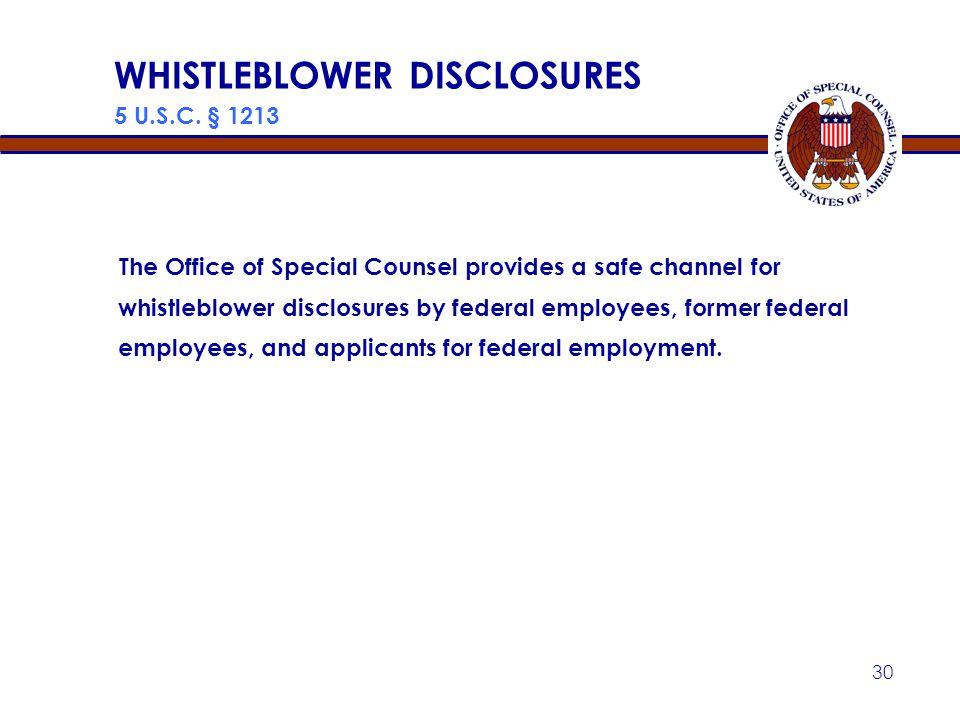 WHISTLEBLOWER DISCLOSURES 5 U.S.C. § 1213