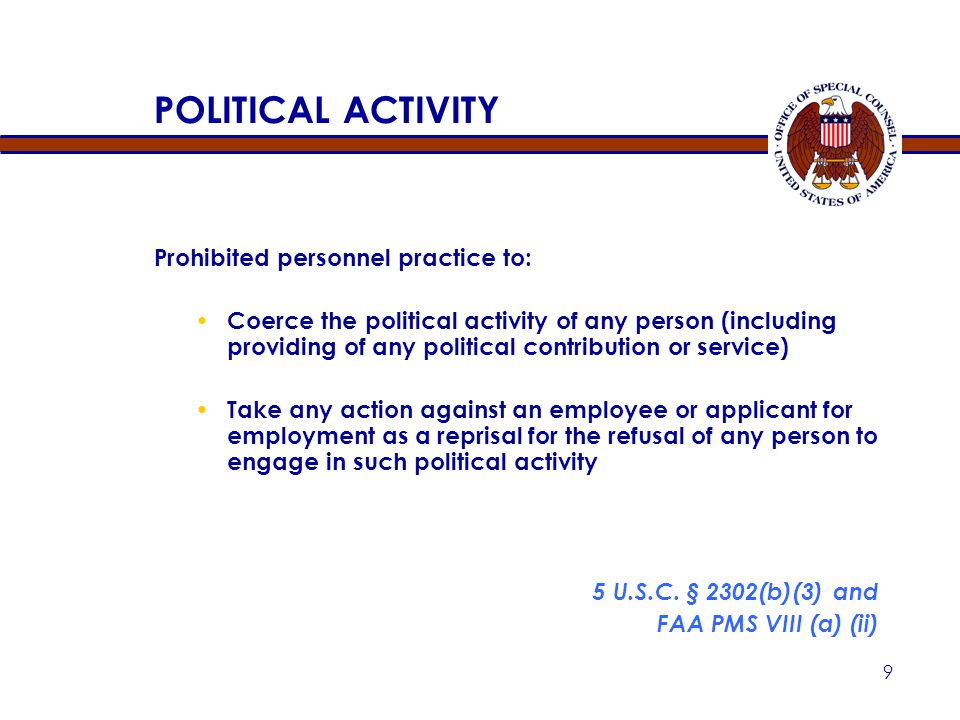 POLITICAL ACTIVITY 5 U.S.C. § 2302(b)(3) and