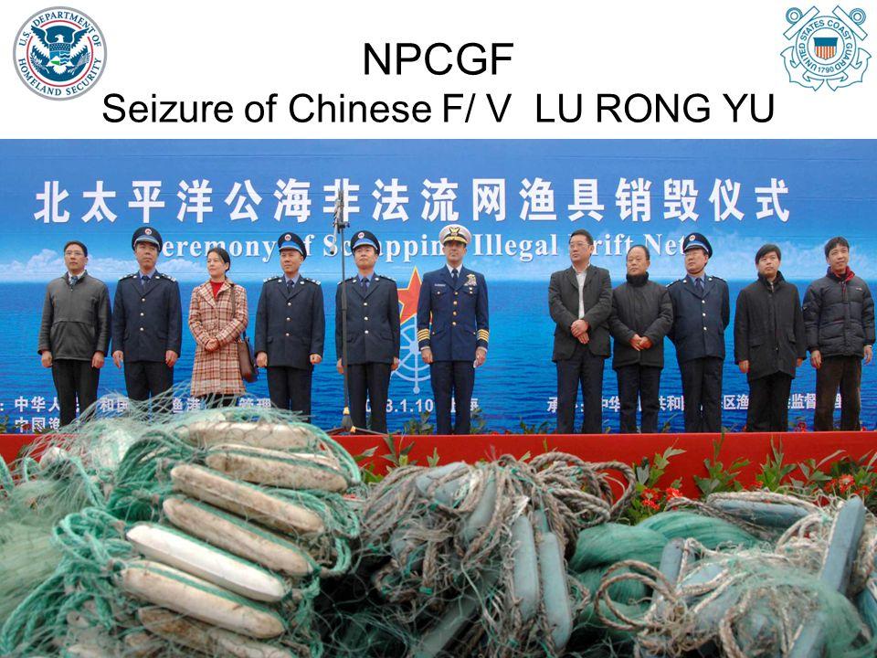 NPCGF Seizure of Chinese F/ V LU RONG YU