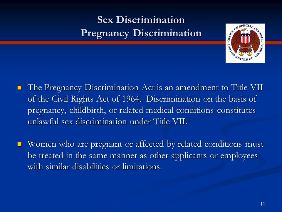 Sex Discrimination Pregnancy Discrimination